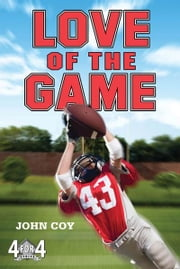 Love of the Game ebook by John Coy