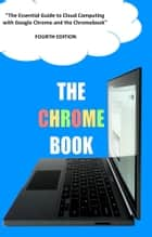 The Chrome Book - Fourth Edition ebook by C H Rome