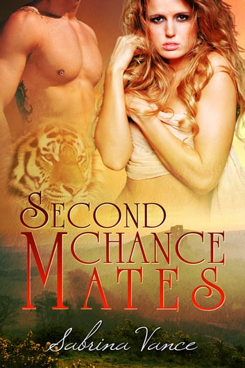 Second Chance Mates ebook by Sabrina Vance