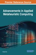 Advancements in Applied Metaheuristic Computing ebook by Nilanjan Dey
