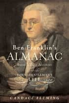 Ben Franklin's Almanac ebook by Candace Fleming