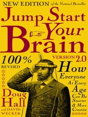 Jump Start Your Brain ebook by Doug Hall,David Wecker
