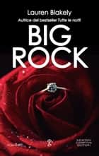 Big Rock eBook by Lauren Blakely