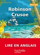 Reading Time - Robinson Crusoe ebook by Claire Benimeli, Juliette Saumande, Elisa Laget