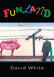 Funland ebook by David White