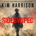 Sideswiped audiobook by Kim Harrison, January LaVoy