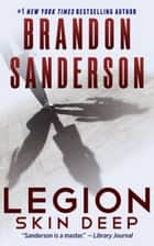 Legion: Skin Deep ebook by Brandon Sanderson