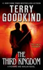 The Third Kingdom ebook by Terry Goodkind
