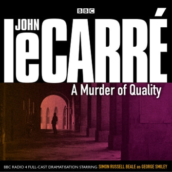 A Murder Of Quality audiobook by John le Carré
