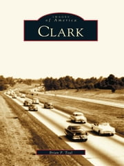 Clark ebook by Brian P. Toal