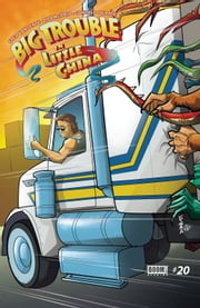 Big Trouble in Little China #20 ebook by Fred Van Lente,Dan McDaid