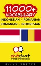 11000+ Vocabulary Indonesian - Romanian ebook by Gilad Soffer