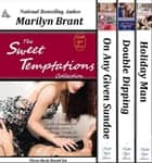 The Sweet Temptations Collection ebook by Marilyn Brant