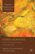 Imperial Migrations ebook by E. Morier-Genoud,M. Cahen