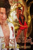 Taking It Back ebook by Zenobia Renquist
