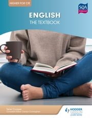 Higher English for CfE: The Textbook ebook by Jane Cooper