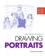 Artist's Workbook: Portraits ebook by Barrington Barber