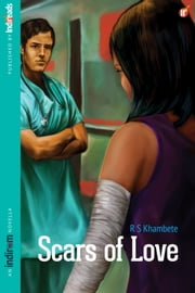 Scars of Love ebook by R. S. Khambete
