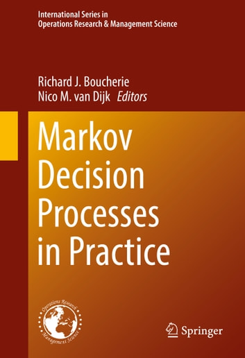 Markov Decision Processes in Practice ebook by