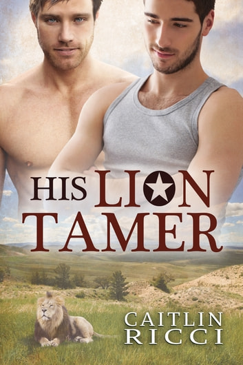 His Lion Tamer ebook by Caitlin Ricci