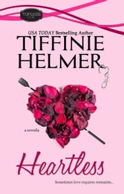 Heartless ebook by Tiffinie Helmer