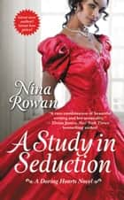 A Study in Seduction ebook by Nina Rowan