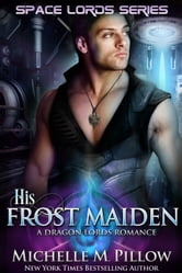 His Frost Maiden ebook by Michelle M. Pillow