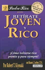 Retírate joven y rico ebook by Kobo.Web.Store.Products.Fields.ContributorFieldViewModel
