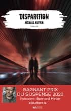 Disparition - Gagnant Prix du Suspense psychologique 2020 ebook by Nicolas Nutten