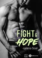 Fight and Hope eBook by Léana Soal