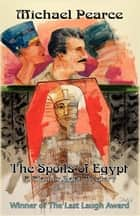 The Spoils of Egypt ebook by Michael Pearce