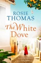 The White Dove ebook by