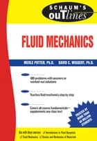 Schaum's Outline of Fluid Mechanics ebook by Merle Potter, David Wiggert