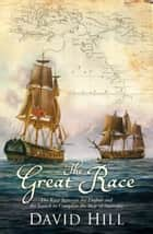The Great Race ebook by David Hill