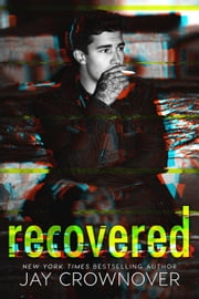 Recovered ebook by Jay Crownover