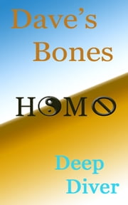 Dave's Bones ebook by Deep Diver
