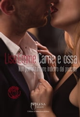 Carne e ossa ebook by Lisa Emme