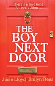The Boy Next Door ebook by Emlyn Rees,Josie Lloyd