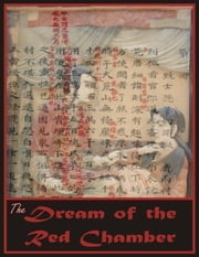 The Dream of the Red Chamber: Hung Lou Meng, A Chinese Novel in Two Books ebook by Cao Xuequin
