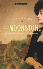 The Moonstone ebook by Wilkie Collins,Lillian Nayder,Alev Lytle Croutier