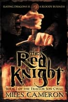 The Red Knight ebook door Miles Cameron