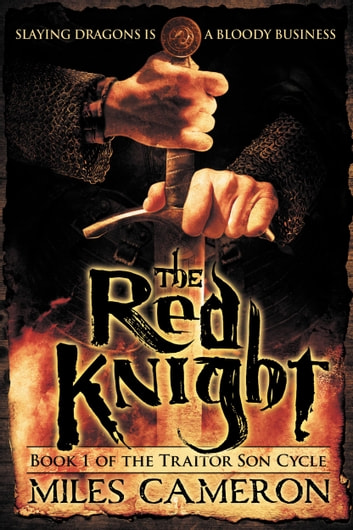 The Red Knight ebook by Miles Cameron