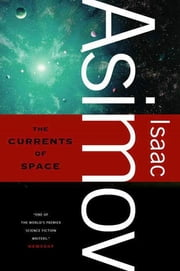 The Currents of Space ebook by Isaac Asimov
