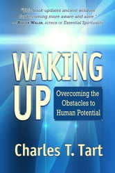 Waking Up ebook by Charles T. Tart