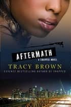 Aftermath ebook by Tracy Brown