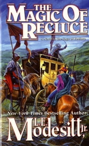 The Magic of Recluce ebook by L. E. Modesitt Jr.