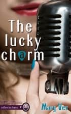 The Lucky Charms ebook by Mary Ves