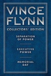 Vince Flynn Collectors' Edition #2 - Separation of Power, Executive Power, and Memorial Day ebook by Vince Flynn