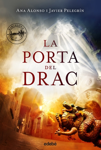 La Porta del Drac ebook by Ana Isabel Conejo Alonso,Francisco Javier Pelegrín Martínez