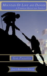 Mountain of Love and Danger ebook by Gail Pallotta